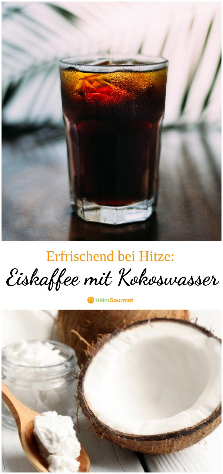 Eiskaffee mit Kokoswasser: DIE Erfrischung bei der Hitze