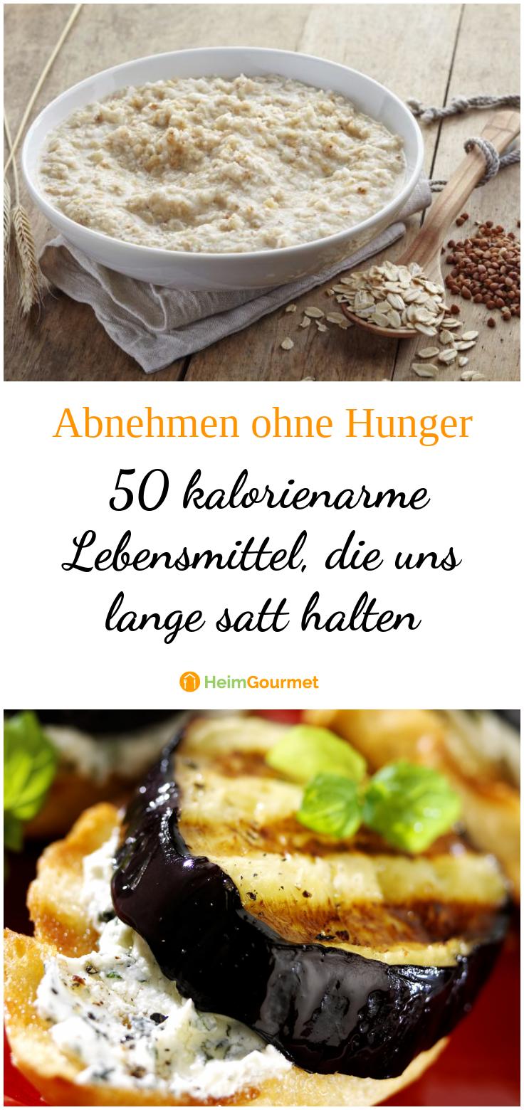 Abnehmen Ohne Hunger 50 Kalorienarme Lebensmittel Die Uns Lange
